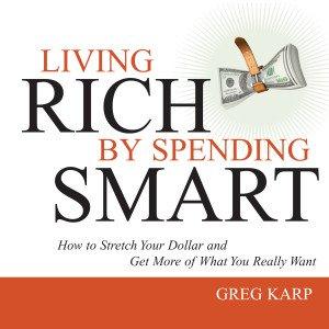 Living Rich by Spending Smart CD Version