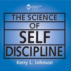 The Science of Self-Discipline CD Version