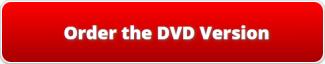 Order the DVD Version