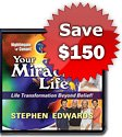 Your Miracle Life